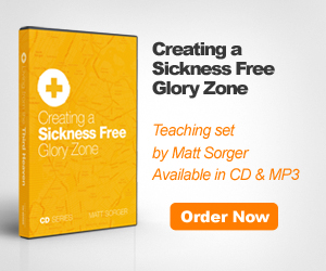 Creating A Sickness Free Glory Zone