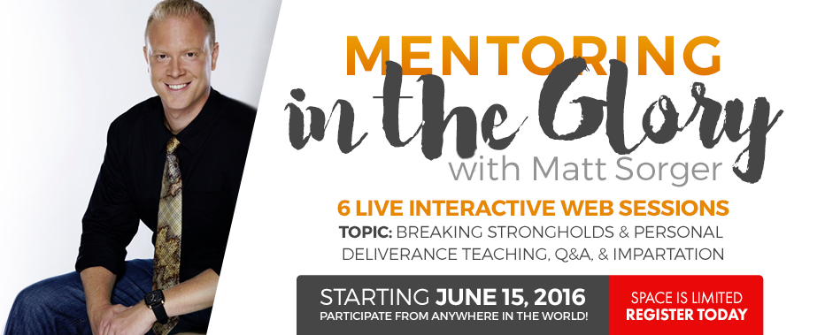 Mentoring in the Glory - Breaking Strongholds & Personal Deliverance